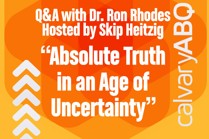 Absolute Truth In An Age Of Uncertainty Q A Hosted By Skip