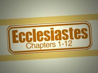 Destination: Ecclesiastes 1-12 | CalvaryABQ org